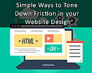 Simple Ways to Tone down Friction in your Website Design