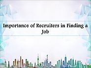 Importance of Recruiters in Finding a Job
