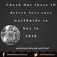 10 driver-less cars worldwide to buy in 2018 | Auto Insurance Invest