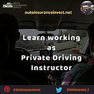 Ways to become Private Driving Instructor | Auto Insurance Invest