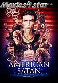 American Satan 2017 Movie Download MKV MP4 Free Online