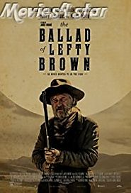The Ballad of Lefty Brown 2017 Download Movie MKV HD MP4