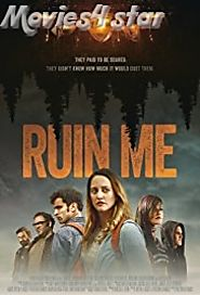 Ruin Me 2017 Movie Download HD MP4 MKV Free Online