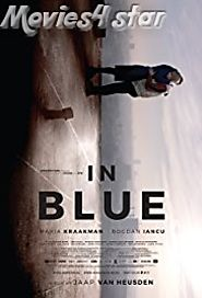 In Blue 2017 Movie Download HD MP4 MKV Free Online