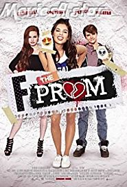 F the Prom 2017 Movie Download Free Online HD MKV