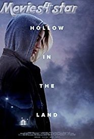 Hollow in the Land 2017 Movie Download MKV HD MP4