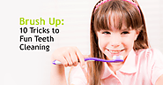 10 Ways to Make Brushing Fun For Your Child