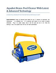 Aquabot bravo pool cleaner | advanced technology by Aquatic Distributors - issuu