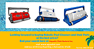 Why You Should Buy Pool Cleaners From Aquatic Distributors?