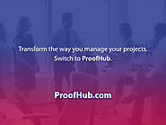 Want to become a leader who gets things done? Switch to ProofHub.