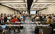 How to find the right Conference Management Software?
