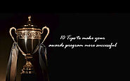 Website at https://www.inlogic.ae/blog/10-tips-to-make-your-awards-program-more-successful/