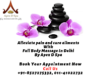 Full Body Massage In Delhi NCR By Apex D Spa