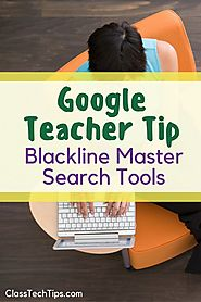 Google Teacher Tip: Blackline Master Search Tools - Class Tech Tips