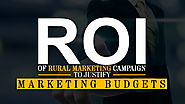 ROI of Rural Marketing Campaign to Justify Marketing Budgets- Ascent Group India