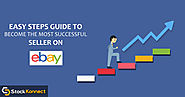Easy Guide to Become the Most Successful Seller on eBay By Using eBay Listing Software