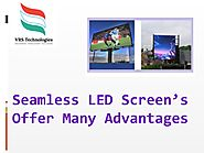 Seamless LED Screens Offer Many Advantages by VRSComputers - Issuu