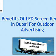 Benefits of LED Screen Rental in Dubai for Outdoor advertising | Visual.ly