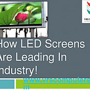 How LED Screens are Leading in Industry? | Visual.ly