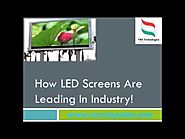 How LED Screens are Leading in Industries