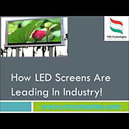 How LED Screens are Leading in Industries | Visual.ly