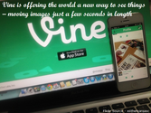 The Ultimate Guide to Vine for Bloggers