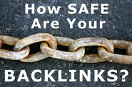 How Safe Are Your Backlinks? #FridayFinds
