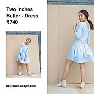 Two Inches Better - Dress
