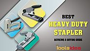 Best Heavy Duty Stapler 2018 Buying Guide & Reviews
