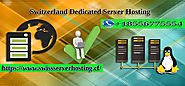 Buy Switzerland Dedicated Server Cheap Price Best Offers