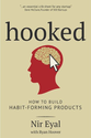 Hooked: How to Build Habit-Forming Products eBook: Nir Eyal, Ryan Hoover: Kindle Store