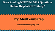 Does Reading NEET PG 2018 Questions Online Help in NEET Study?