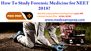 How To Study Forensic Medicine for NEET 2018?