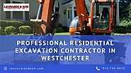 Professional Residential Excavation Contractor in Westchester