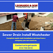 Sewer Drain Install services in Westchester NY.
