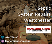 Septic System Repairs Westchester Services