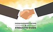 Indian Business Culture and Etiquette Guide