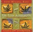 The Four Agreements by Miguel Ruiz