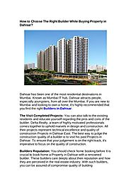 How to Choose The Right Builder While Buying Property in Dahisar?