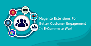 Best Magento Extensions For Better Customer Engagement in E-Commerce War! - SetuBridge Technolabs