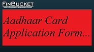 Aadhaar card application form Process to download application form online