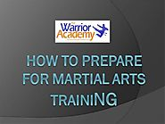 How to Prepare for Martial Arts Training
