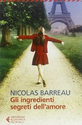Gli ingredienti segreti dell'amore, di Nicolas Barreau