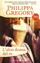 L'altra donna del re di Philippa Gregory