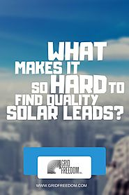 What Makes it so Hard to Find Quality Solar Leads?