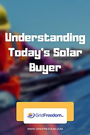Understanding Today's Solar Buyer