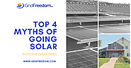 Grid Freedom Inc.: Top 4 Myths of Going Solar