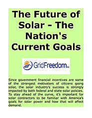 The Future of Solar - The Nation's Current Goals by Dave Englin - Issuu