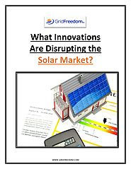 What Innovations Are Disrupting the Solar Market?