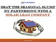 Beat the Seasonal Slump by Partnering with a Solar Lead Company